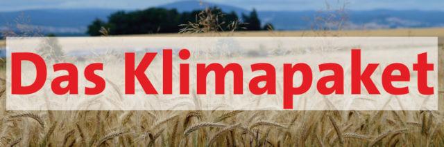 Schriftzug Das Klimapaket auf Hintergrundbild (Kornfeld mit Blick auf Dünsberg)